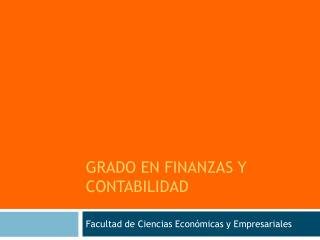 GRADO EN FINANZAS Y CONTABILIDAD