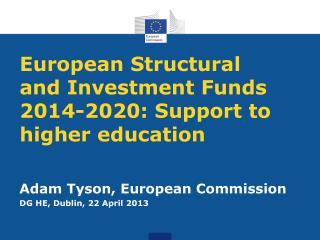 European Structural and Investment Funds 2014-2020: Support to higher education