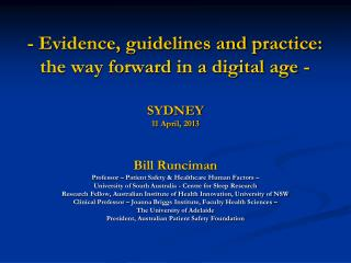- Evidence, guidelines and practice: the way forward in a digital age -