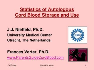 Statistics of Autologous Cord Blood Storage and Use