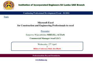 Presenter Sanjeewa Wijayathilaka  MIIE(SL), ACIArb Commercial Manager ( wasl  LLC)