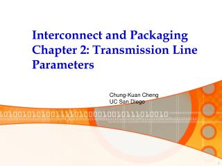 Interconnect and Packaging Chapter 2: Transmission Line Parameters