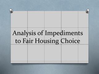 Analysis of Impediments to Fair Housing Choice