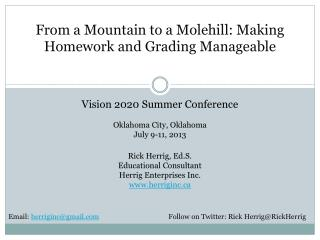 From a Mountain to a Molehill: Making Homework and Grading Manageable