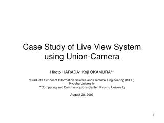 Case Study of Live View System using Union-Camera