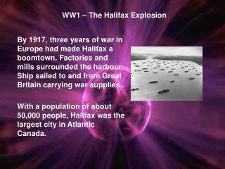 WW1 – The Halifax Explosion