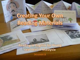 Creating Your Own Reading Materials