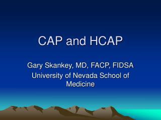 CAP and HCAP