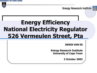 Energy Efficiency National Electricity Regulator 526 Vermeulen Street, Pta