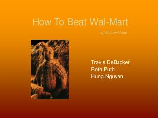 How To Beat Wal-Mart