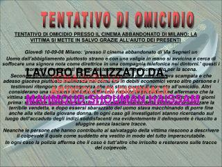 Giovedì 10-09-08 Milano: 'presso il cinema abbandonato di Via Segneri un