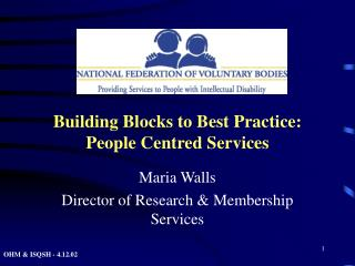 Building Blocks to Best Practice: People Centred Services
