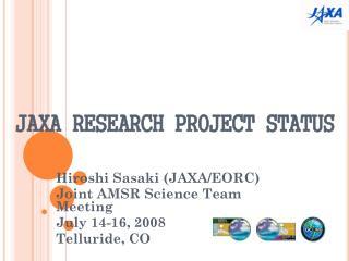 JAXA RESEARCH PROJECT STATUS