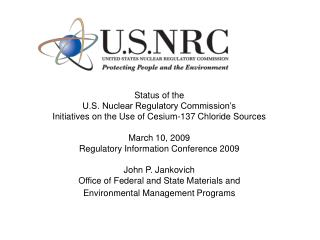 Status of the U.S. Nuclear Regulatory Commission's