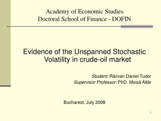 Academy of Economic Studies Doctoral School of Finance - DOFIN