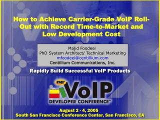 How to Achieve Carrier-Grade VoIP Roll-Out with Record Time-to-Market and Low Development Cost