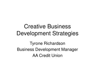 Creative Business Development Strategies