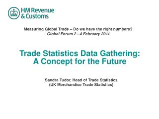 Trade Statistics Data Gathering:  A Concept for the Future