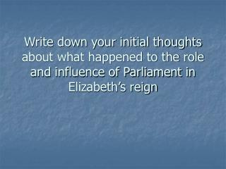 What was Elizabeth's relationship with her parliaments?