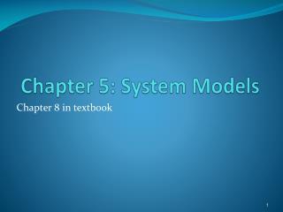 Chapter 5: System Models