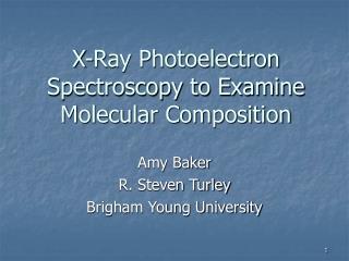 X-Ray Photoelectron Spectroscopy to Examine Molecular Composition