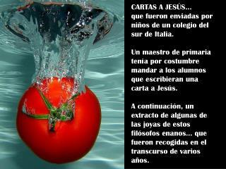 CARTAS A JESÚS...  que fueron enviadas por niños de un colegio del sur de Italia.