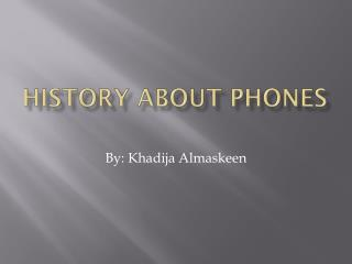 History about phones