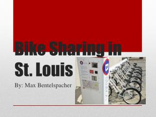 Bike Sharing in St. Louis