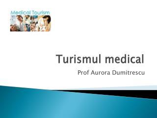 Turismul  medical
