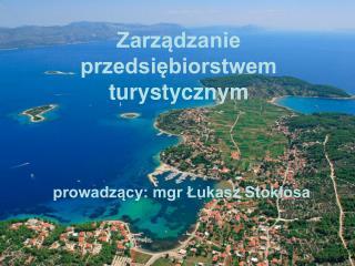 Zarządzanie przedsiębiorstwem turystycznym