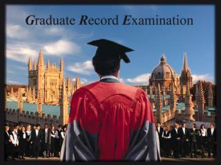 Graduate Record Examination GRE