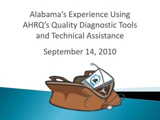 Alabama's Experience Using AHRQ's Quality Diagnostic Tools and Technical Assistance