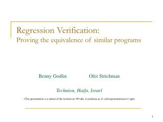 Regression Verification:  Proving the equivalence of similar programs