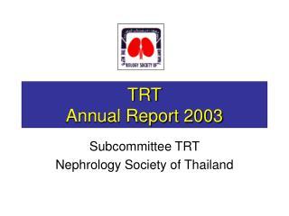 TRT Annual Report 2003