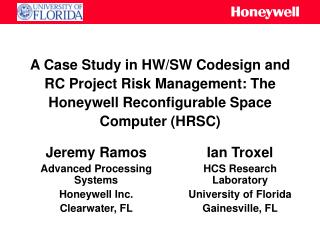 Jeremy Ramos Advanced Processing Systems Honeywell Inc. Clearwater, FL