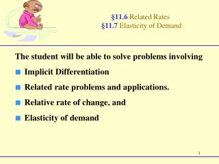 §11.6  Related Rates  §11.7  Elasticity of Demand
