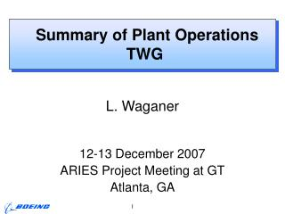 Summary of Plant Operations TWG