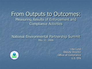 Lisa Lund Deputy Director Office of Compliance U.S. EPA