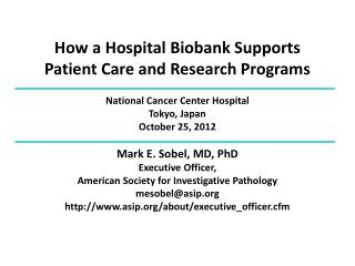How a Hospital  Biobank  Supports Patient Care and Research Programs
