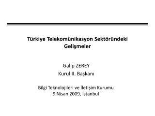 Türkiye Telekomünikasyon Sektöründeki Gelişmeler