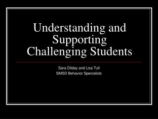Understanding and Supporting Challenging Students
