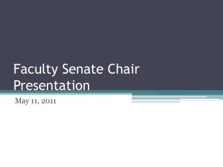 Faculty Senate Chair Presentation
