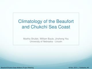 Climatology of the Beaufort and Chukchi Sea Coast