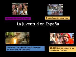 La juventud en Espa�a