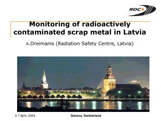 Companies  performing radioactivity level testing of these materials, are  responsible  for: