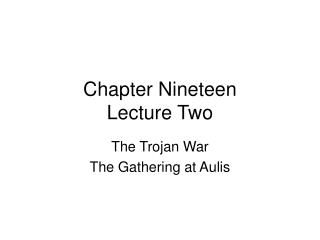 Chapter Nineteen Lecture Two