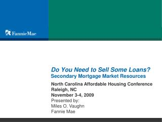 Do You Need to Sell Some Loans? Secondary Mortgage Market Resources