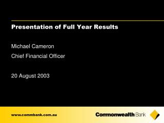 Presentation of Full Year Results