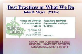 Best Practices or What We Do  John R. Meyer   ( WUFA )