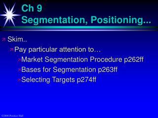 Ch 9 Segmentation, Positioning...
